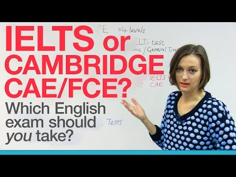 IELTS, CAE, or FCE? Which English exam should you take?