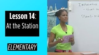 Elementary Levels - Lesson 14: At The Station