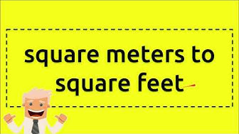 square meters to square feet