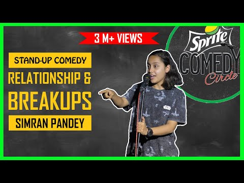 Relationships and Breakups | Stand-up Comedy by Simran Pandey