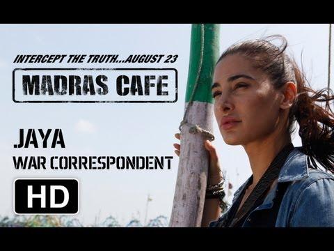 Making Of Madras Cafe | Nargis Fakhri | Jaya - War Correspondent