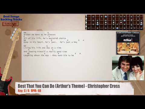 Best That You Can Do (Arthur's Theme) - Christopher Cross Bass Backing Track with chords and lyrics
