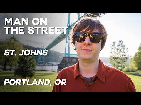 MAN ON THE STREET - St. Johns - Portland, OR