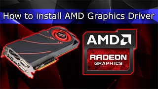 How to install AMD Graphics Driver