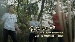 Download Lagu D'Moment Trio - Rela Do Au (Official Music Video) mp3