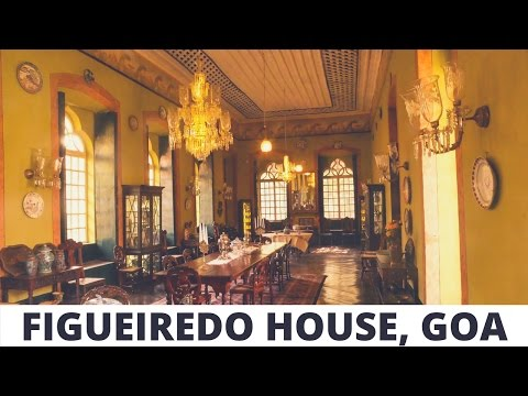 Figueiredo House - Oldest Colonial Mansion in India
