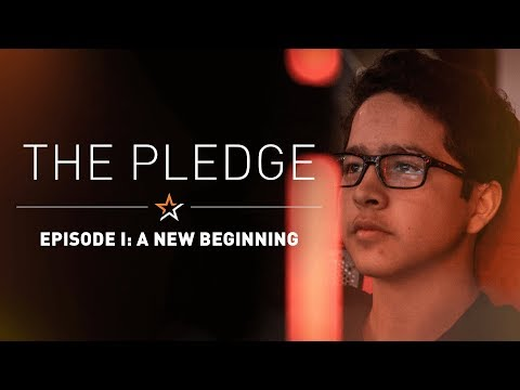 The Pledge Episode 1: A New Beginning