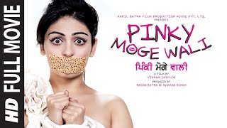 Pinky Moge Wali  Full Punjabi Movie  Neeru Bajwa  Gavie Chahal