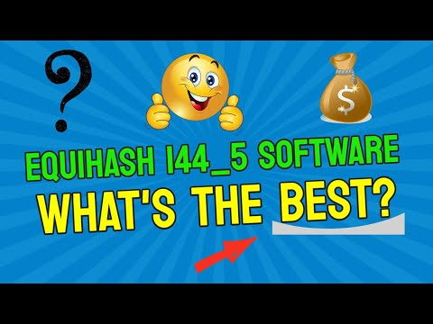 Best Equihash 144 5 Mining Software Is?