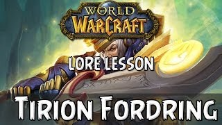 World of Wacraft lore lesson 1: Tirion Fordring