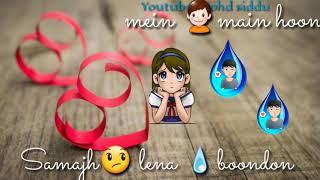 Bas itna hai tumse kehna - whatsapp status