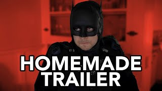 Homemade THE BATMAN Trailer