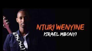 Israel Mbonyi_Nturi Wenyine Lyrics  (HD  1080)