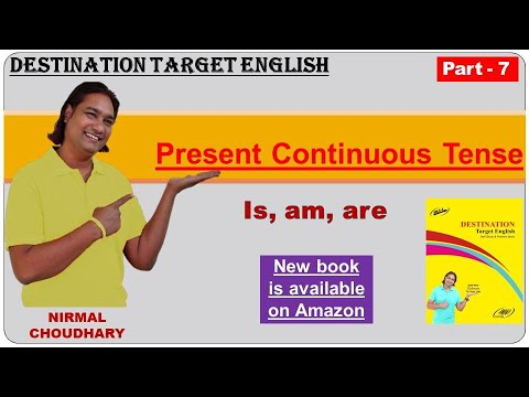 Present Continuous Tense - is, am, are
