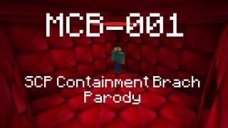 mcb 001 scp containment breach parody