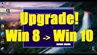 Computer Tech - How to Upgrade from Windows 8 to Windows 10