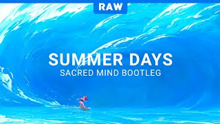 Martin Garrix feat. Macklemore & Patrick Stump of Fall Out Boy - Summer Days (Sacred Mind Bootleg)