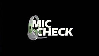 Mic Check Ep. 1