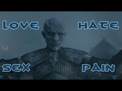 Game of Thrones - The Night King (Godsmack Love Hate Sex Pain)