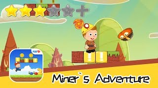 Super Miner's Adventure 2 - Walkthrough First Day on Duty Recommend index three stars