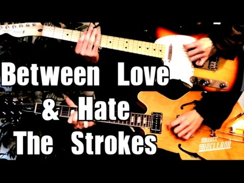 Between Love & Hate - The Strokes ( Guitar Tab Tutorial & Cover )