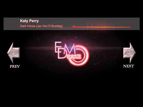 Katy Perry - Dark Horse (Jaz Von D Bootleg) [Free Download]
