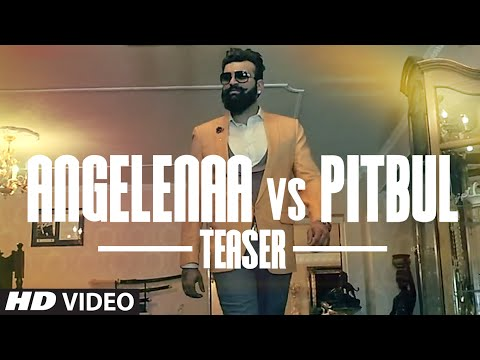 ANGELINAA VS PITBUL (Song Teaser) NAVRAJ HANS, DIL SANDHU | Releasing Soon