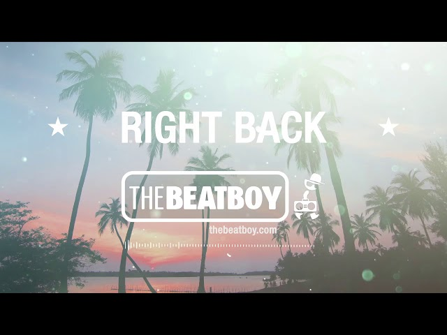 🔶RIGHT BACK🔶 - Dancehall Pop Type Beat | Afrobeat Instrumental (Prod: THEBEATBOY)