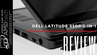 Dell Latitude 5300 2-in-1 Review: The New Battery King?