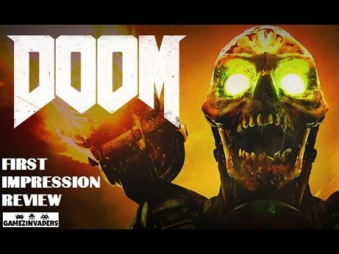 DOOM 2016 Single Player Campaign Gameplay/Review/First Look Xbox  One/Ps4/Steam