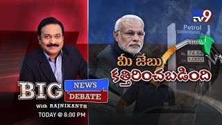 #BigNewsBigDebate - Hike in fuel price loots common man? - TV9