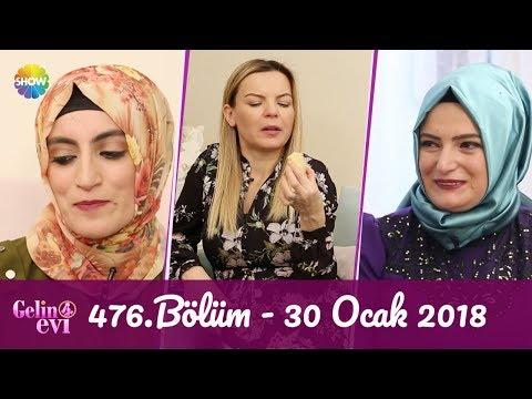 Gelin Evi 476.Bölüm | 30 Ocak 2018