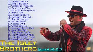 Best Song Of The Isley Brothers - The Isley Brothers Greatest Hist Full Album 2021