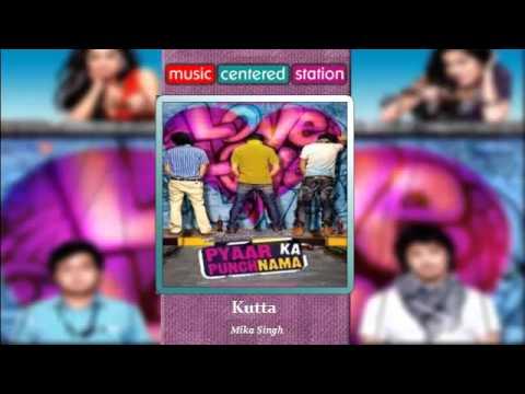 Kutta - Pyar ka Punchnama  (Complete Songs) - Bollywood Movie