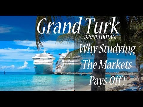 Why Studying The Markets Pays Off - Drone Footage in Grand Turk