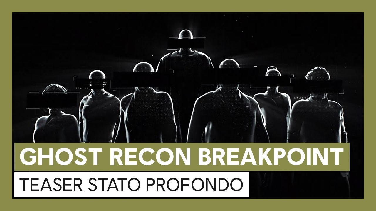 Ghost Recon Breakpoint:  Teaser Stato Profondo