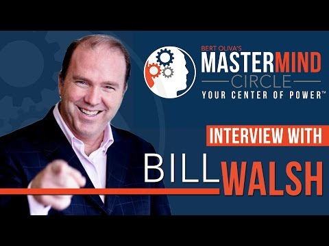 MASTERMIND CIRCLE: INTERVIEW WITH BILL WALSH [MMC #17]