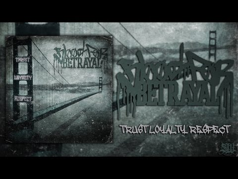 BLOOD FOR BETRAYAL - TRUST LOYALTY RESPECT [OFFICIAL ALBUM STREAM] (2014) SW EXCLUSIVE