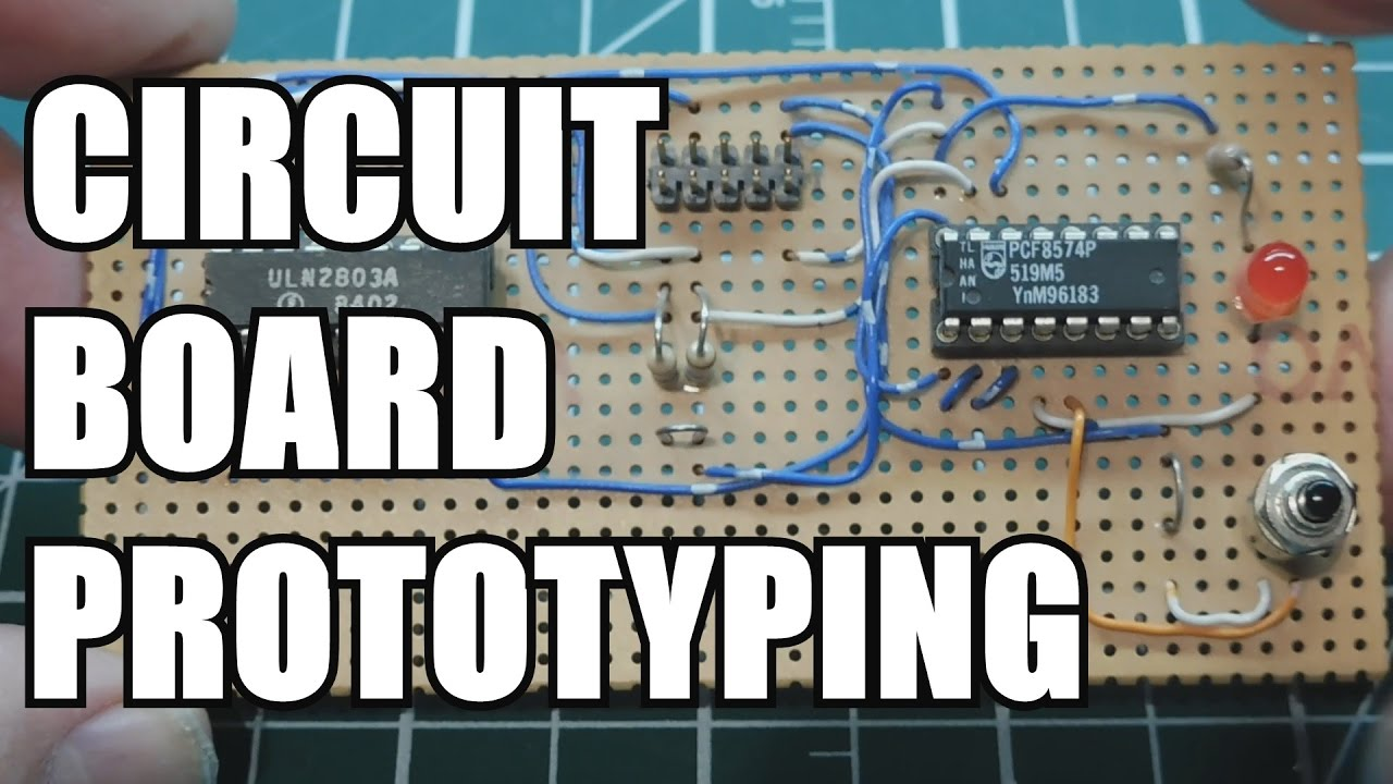 Circuit Board Prototyping Tips And Tricks Youtube Pictures