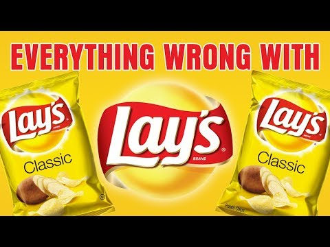 Everything Wrong With Lays