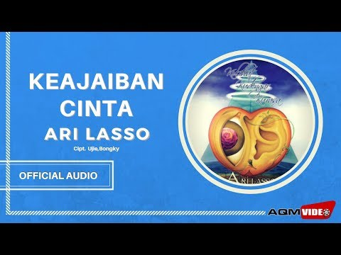 Ari Lasso - Keajaiban Cinta  | Official Audio