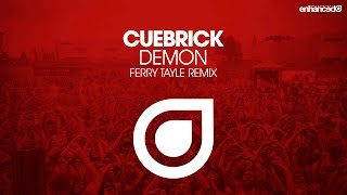 Cuebrick - Demon (Ferry Tayle Remix) [OUT NOW]