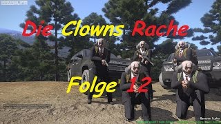 Arma 3 Lakeside Valley # Die Clowns Rache # (Folge 12, Deutsch,HD)