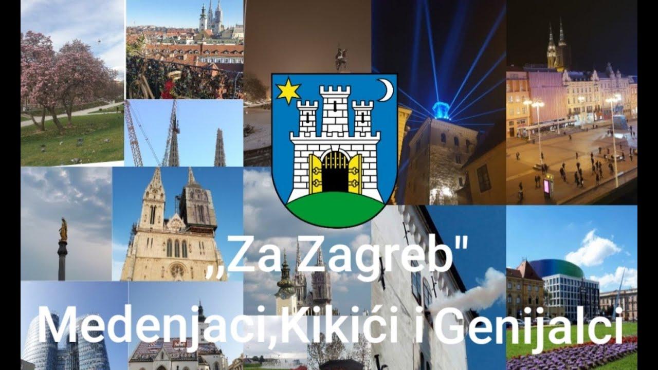 Za Zagreb Kikici Kikici Rikici Genijalci I Medenjaci Youtube