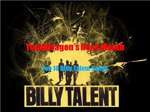 Rock Month - Top 10 Billy Talent Songs