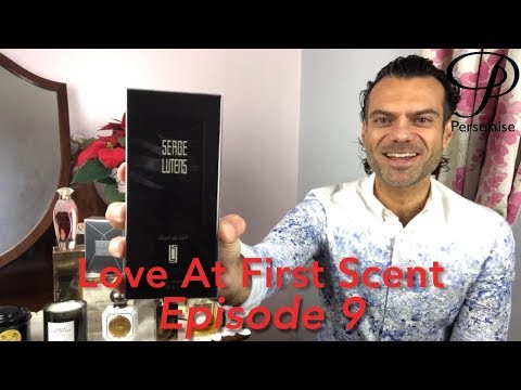Persolaise Love At First Scent 09 - live perfume reviews - feat. Serge Lutens, Mugler, E Coudray