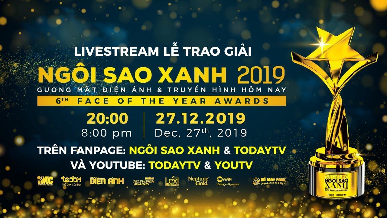 Trực tiếp Lễ trao giải Ngôi Sao Xanh 2019   TodayTV