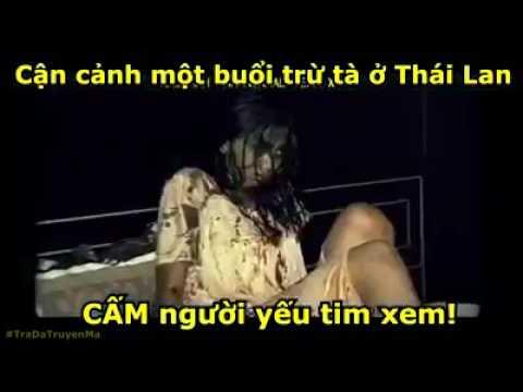 Cận cảnh một buổi trừ tà ở Thái Lan