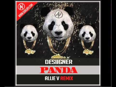 Desiigner - Panda (Allie V Remix) [TRAP/EDM]