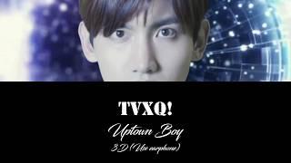 TVXQ! Uptown Boy 3D